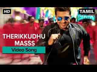 Therikkudhu Masss Tamil Video Song