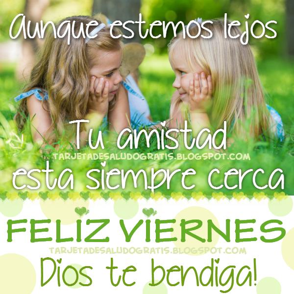 Postal feliz viernes amiga Dios te bendiga