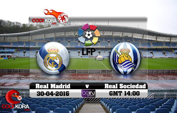 مشاهدة مباراة  ريال سوسيداد وريال مدريد اليوم 30-4-2016 في الدوري الأسباني
