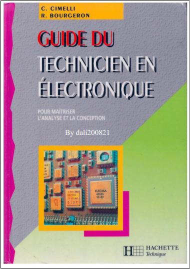 Livre : Guide du technicien en électronique, pour maîtriser l'analyse et la conception PDF