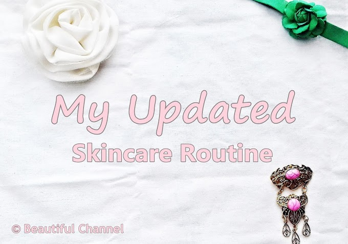 My Skincare Routine! (Updated 2017)