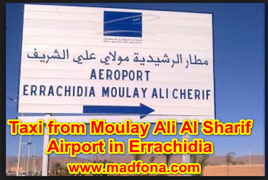 Taxi from Moulay Ali Al Sharif Airport in Errachidia