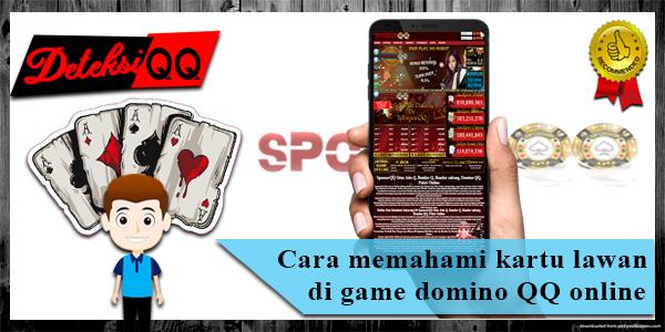 Cara memahami kartu lawan di game domino QQ online