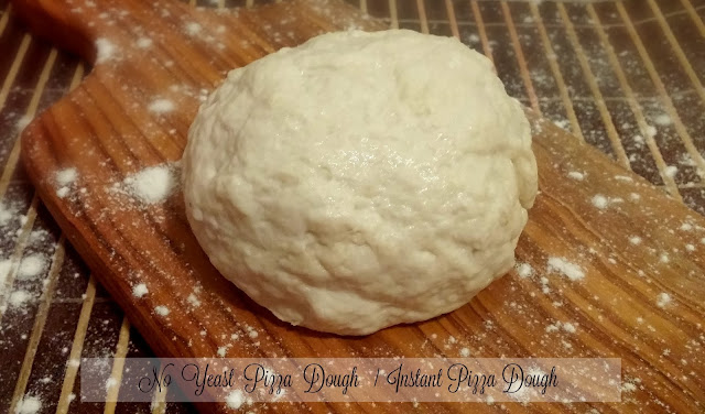No Yeast / Instant Pizza Dough Recipe