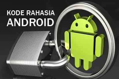 Pastikan Android Kamu Telah Anda Setting Dengan 10 KODE Ini..Kalau Belum Awas Sistemnya Akan ...