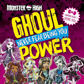MH Ghoul Power: Never Fear Being you Media