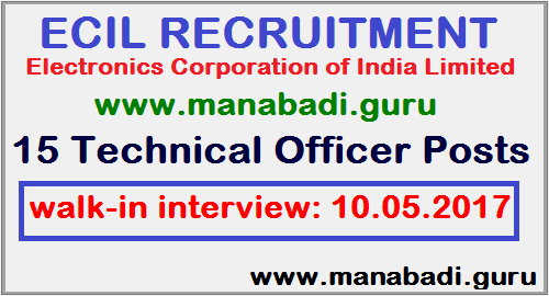 latest jobs, ECIL Recruitment, Electronics Corporation of India Limited, Technical Officer Posts, Walk-in Interview