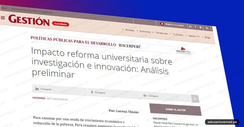 Impacto reforma universitaria sobre investigación e innovación: Análisis preliminar - www.gestion.pe