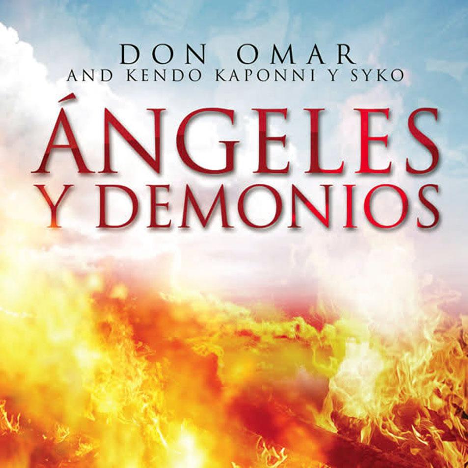 angeles y demonios don omar kendo kaponi syko