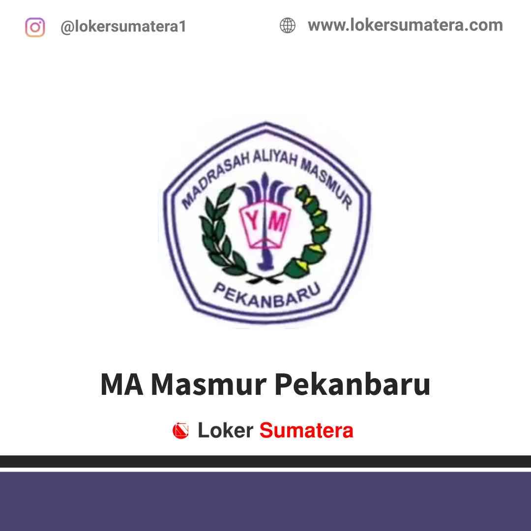 Lowongan Kerja Pekanbaru, MA Masmur Juli 2021