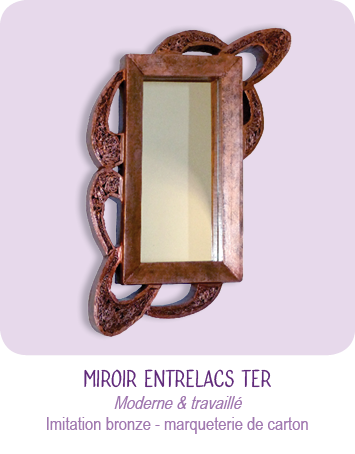 cadre miroir entrelacs bis_ carton _ imitation bronze - technique marqueterie de carton - par Cartons Dudulle