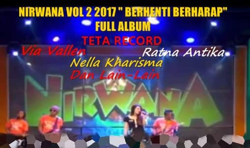 Download lagu Nirwana terbaru 2017 vol 2 full album teta record