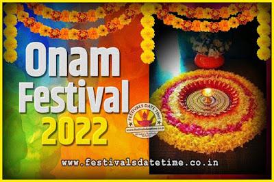 2022 Onam Festival Date and Time, 2021 Thiruvonam, 2022 Onam Festival Calendar