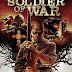 Soldier Of War Trailer Available Now! Releasing on VOD 3/3 and DVD 4/9