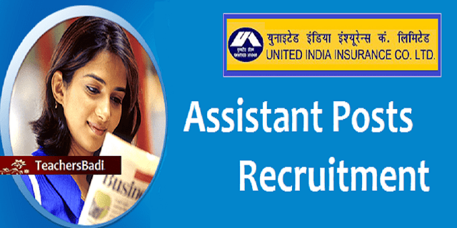 UIIC, Assistant Posts Recruitment,United India Insurance Company