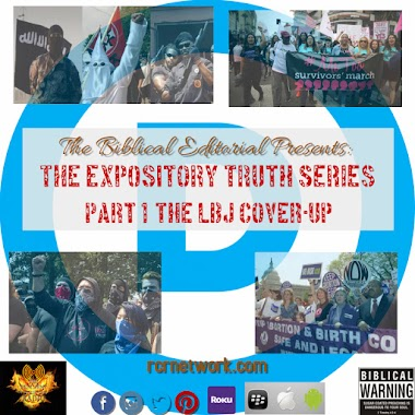 The Expository Truth Series, Part 1: The LBJ Cover-Up