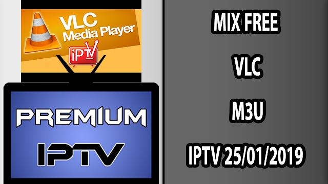 MIX FREE VLC M3U IPTV 25/01/2019
