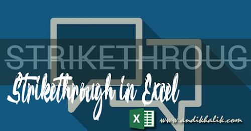 Cara Menerapkan Fungsi Strikethrough (Tuliasan dicoret) di Excel