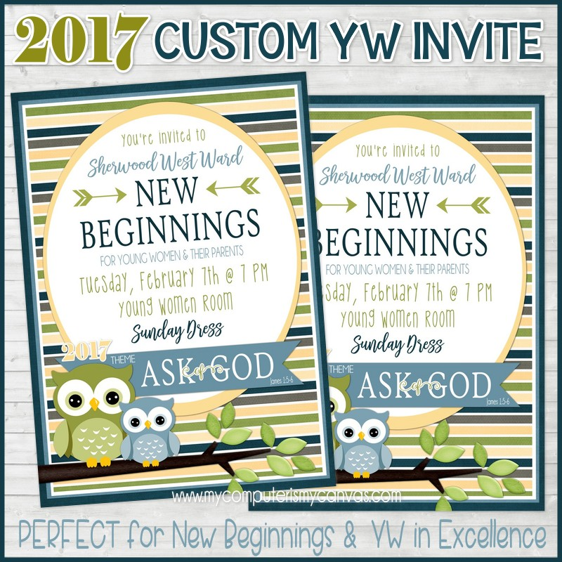 My computer is my canvas new custom invites for 2017 yw events custom invites we can make these for new beginnings yw in excellence recognition night or any young women event that you need custom stopboris Choice Image