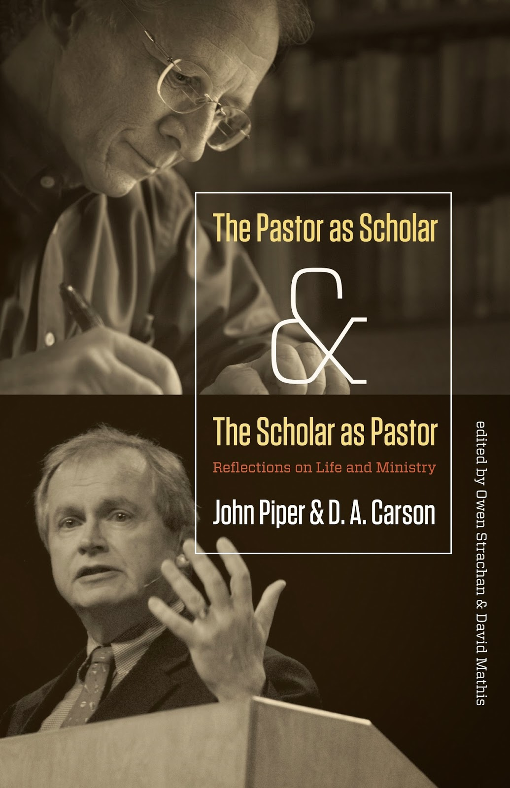 Various Authors-The Pastor As Scholar And The Scholar As Pastor-