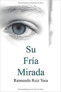 Su fria mirada- Raimundo Ruiz Toca