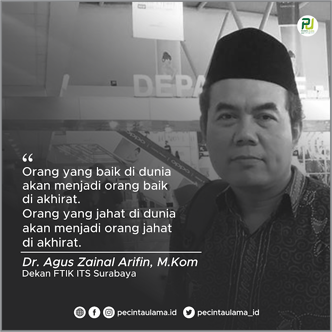 Dr Agus Zainal Arifin: Baik di Dunia, Baik di Akhirat