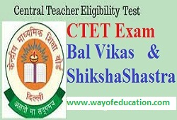 Bal Vikas And Shiksha Shastra For CTET Exam