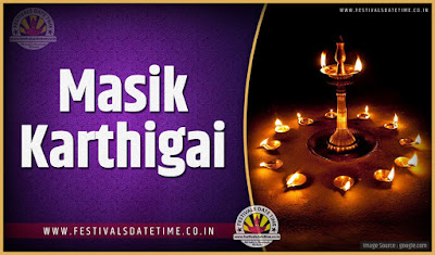 2020 Masik Karthigai Date and Time, 2020 Masik Karthigai Festival Schedule and Calendar