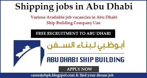 Shipping jobs in Abu Dhabi 2016