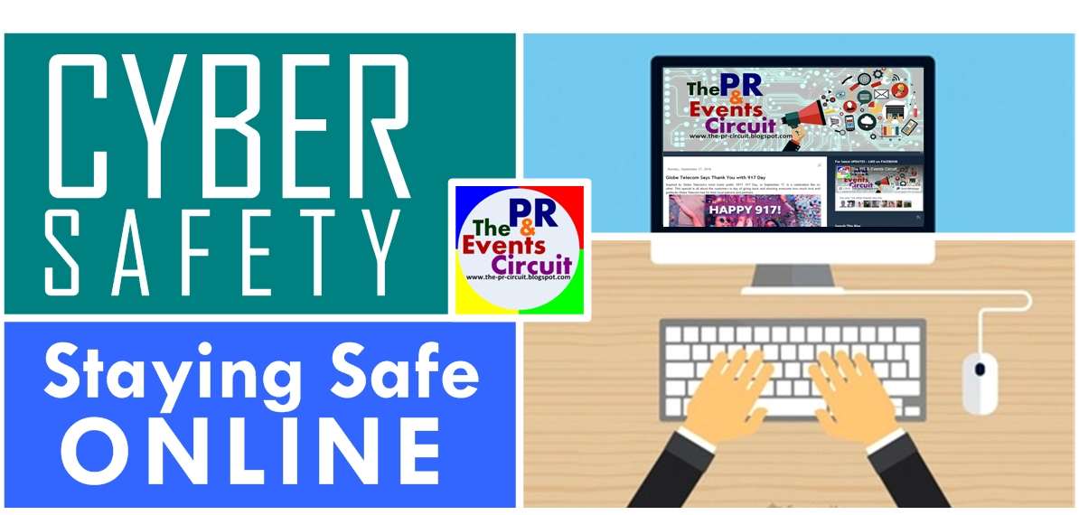 The PR Circuit: #makeITsafePH : Staying Safe Online