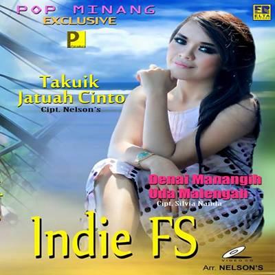 Download Lagu Minang Indie FS Takuik Jatuah Cinto Full Album
