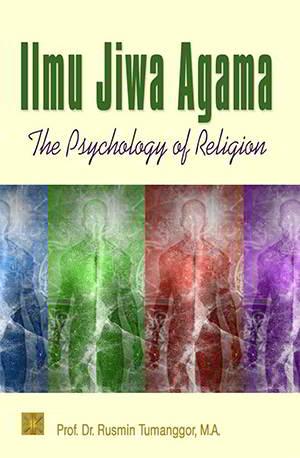 Ilmu Jiwa Agama PDF Penulis Prof. Dr. Rusmin Tumanggor, M.A.