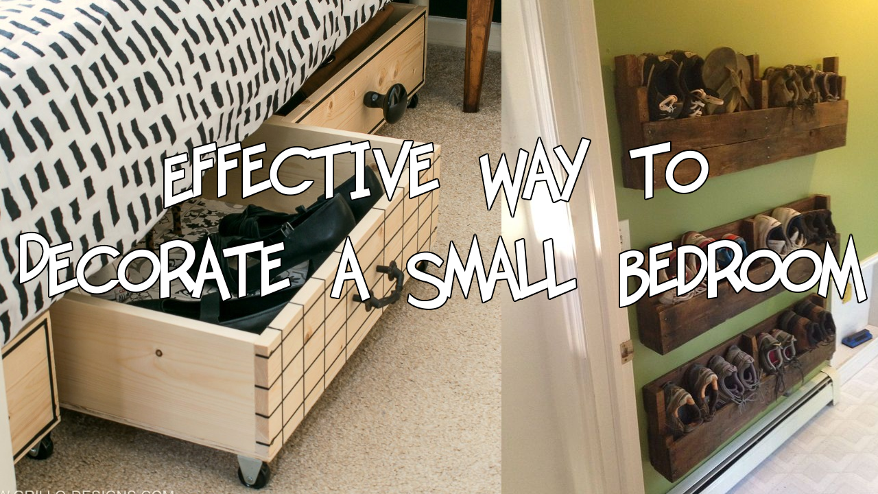 Effective Way to Decorate a Small Bedroom