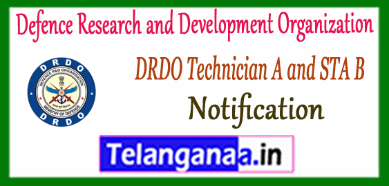 DRDO Defence Research and Development Organization Technician A/STA B Notification 2017 Application Time Table