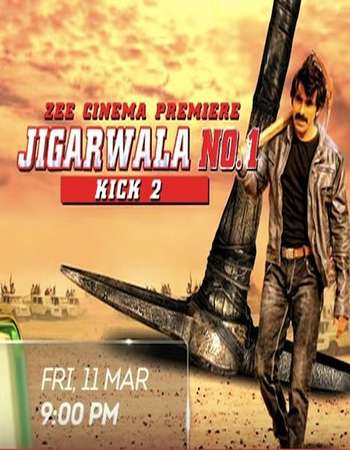 Download Jigarwala No. 1 (Kick 2) 2016 Hindi Dubbed 400MB 480p