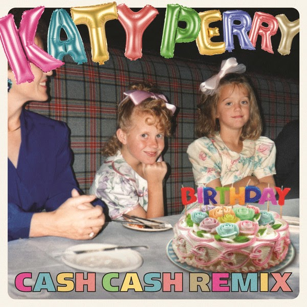 Katy Perry - Birthday (Cash Cash Remix) - Single Cover
