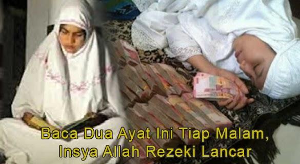 Masya Allah! Bacalah 2 Ayat Al Quran Íní Setíap Malam, Ínsya Allah Rezekí Akan Melímpah