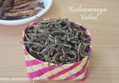Kothavarangai Vathal | Sun dried Cluster Beans