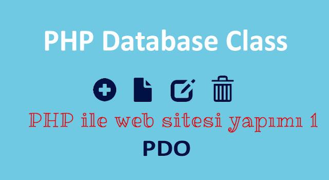php ve pdo ile site yapımı
