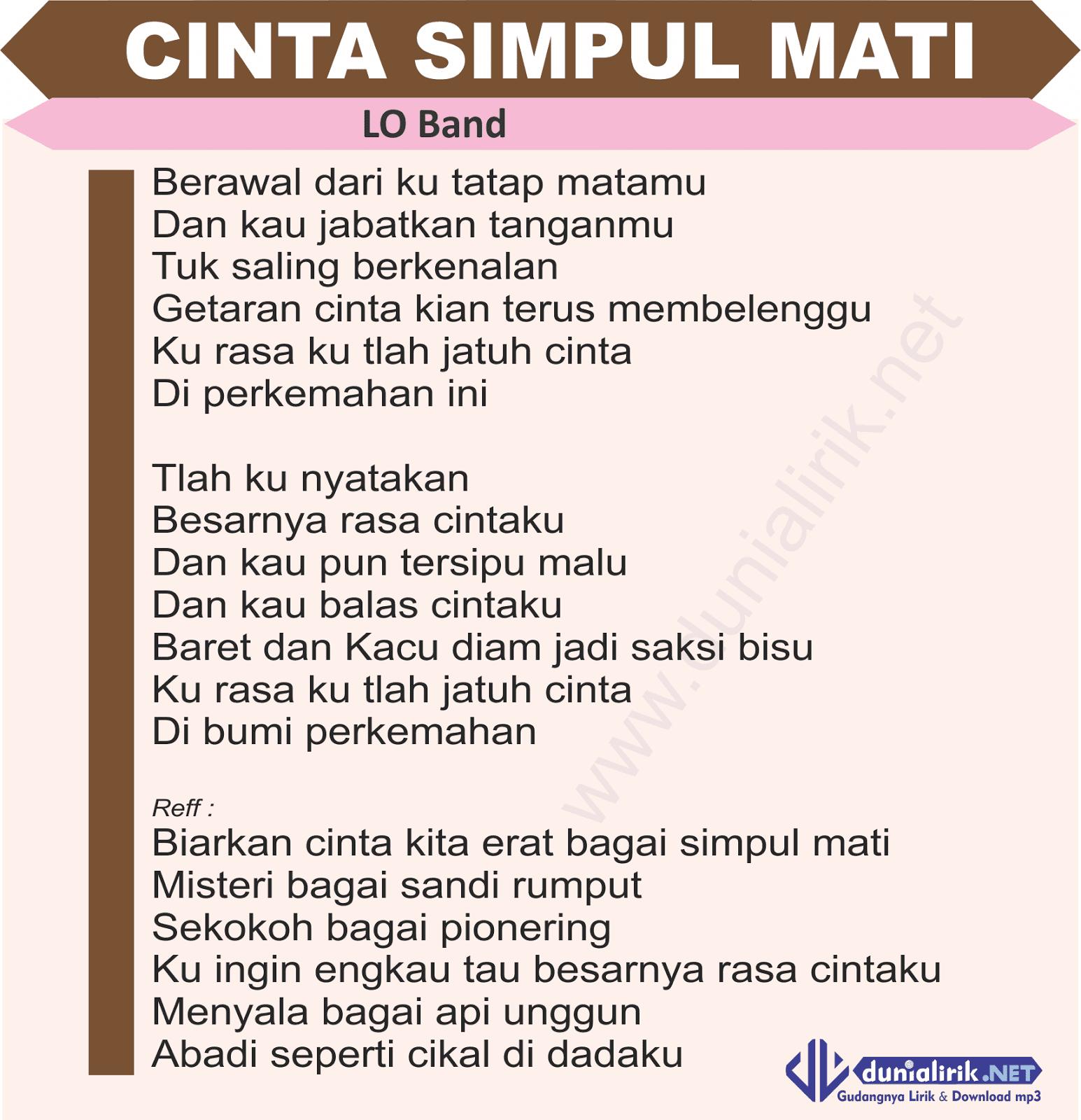 Download Lagu Deen Assalam: Lirik Lagu Cinta Simpul Mati LO Band- Lagu Pramuka Tentang