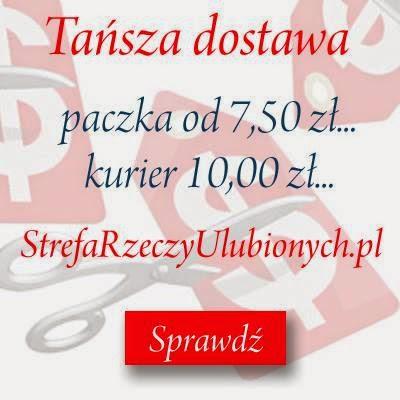 http://strefaulubiona.blogspot.com/2014/10/tansza-dostawa-w-strefie-rzeczy.html