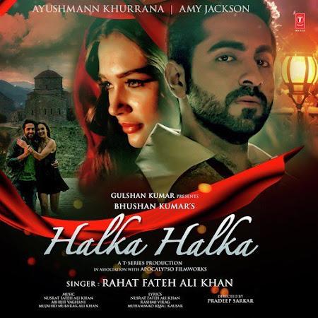 Halka Halka - Ayushmann Khurrana (2016)