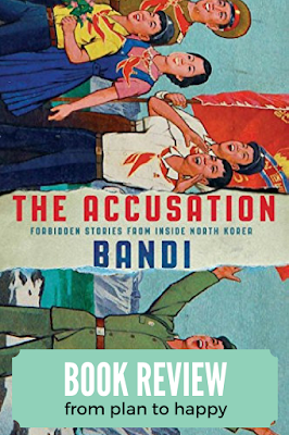 """The Accusation by Bandi (a pen name meaning """"firefly"""" in Korean) is making history. While works of fiction and non-fiction have been published by defectors, The Accusation is the first book written by an author who is still living in North Korea. Knowing that fact while reading this collection of seven short stories left me feeling on edge and like a witness to extreme bravery."""