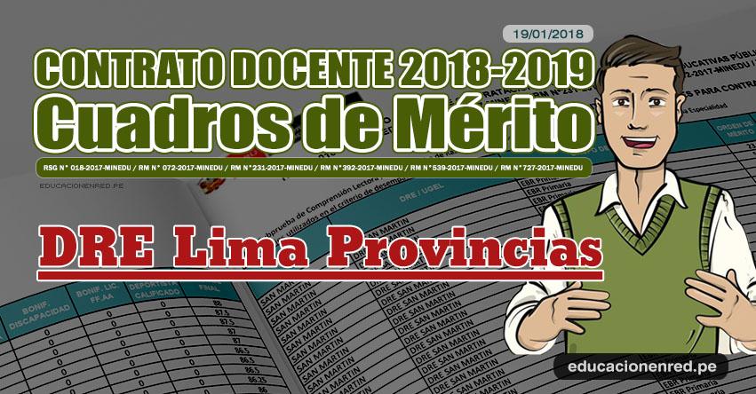 DRE Lima Provincias: Cuadros de Mérito Contrato Docente 2018 - 2019 (.PDF) www.drelp.gob.pe