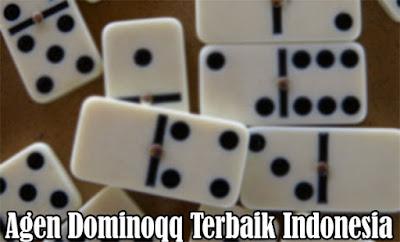 Agen Dominoqq Terbaik Indonesia