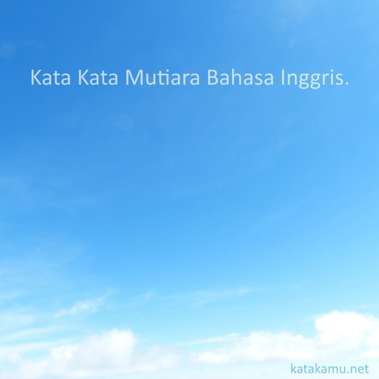 kata kata mutiara bahasa inggris