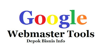 Google, Webmaster, Tools, Keterangan, Lengkap, Info, Blog, Bisnis