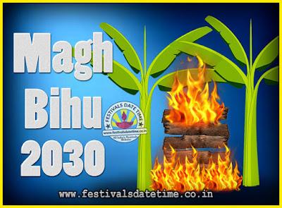 2030 Magh Bihu Festival Date and Time, 2030 Magh Bihu Calendar
