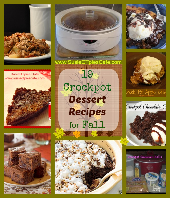 SusieQTpies Cafe: Top 19 Crockpot Dessert Recipes For Fall