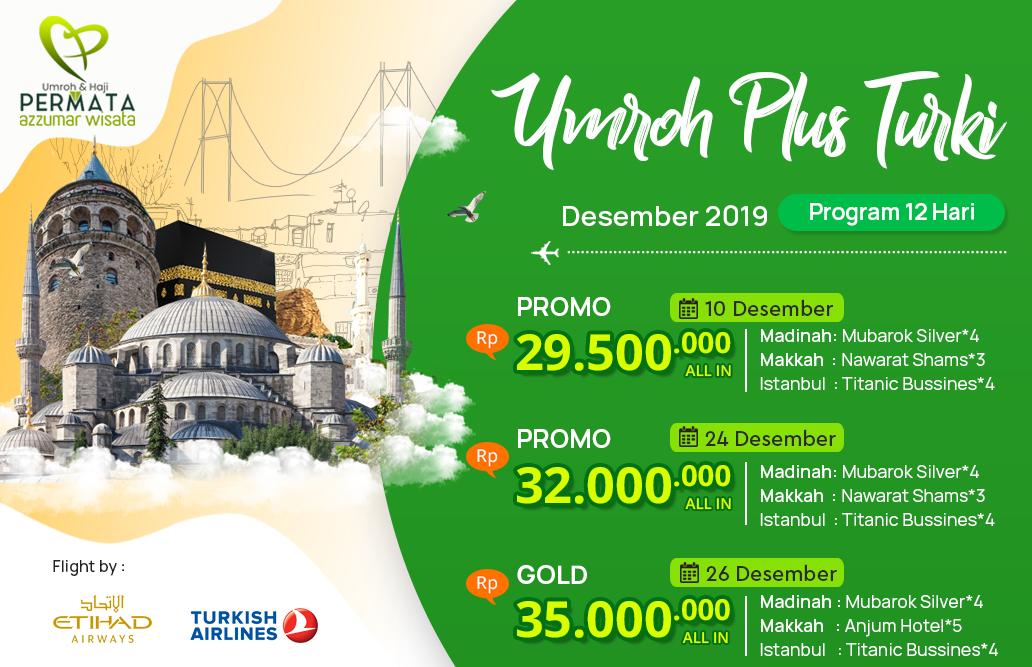 Biaya Paket Umroh Desember 2019 Plus Turki Murah